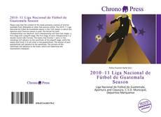 Portada del libro de 2010–11 Liga Nacional de Fútbol de Guatemala Season