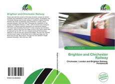 Bookcover of Brighton and Chichester Railway