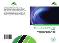 Bookcover of Holmes Regional Medical Center