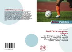Borítókép a  2008 CAF Champions League - hoz