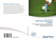 Bookcover of 2005 CAF Champions League