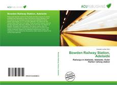 Bookcover of Bowden Railway Station, Adelaide