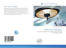 Bookcover of Lake Forest Hospital
