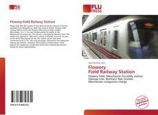 Bookcover of Flowery Field Railway Station