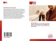 Ball Memorial Hospital kitap kapağı