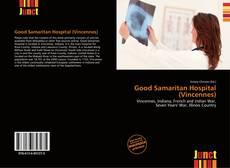 Bookcover of Good Samaritan Hospital (Vincennes)