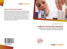 Bookcover of Indiana University Hospital