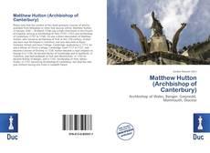Borítókép a  Matthew Hutton (Archbishop of Canterbury) - hoz