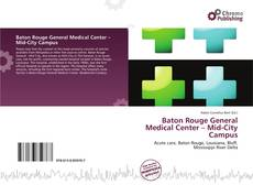 Couverture de Baton Rouge General Medical Center – Mid-City Campus