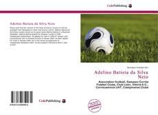 Bookcover of Adelino Batista da Silva Neto