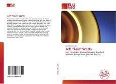 "Couverture de Jeff ""Tain"" Watts"