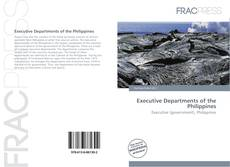 Buchcover von Executive Departments of the Philippines