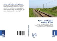 Bookcover of Ashley and Weston Railway Station