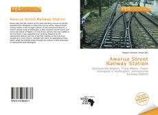 Bookcover of Awarua Street Railway Station