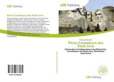 Bookcover of Pères Fondateurs des États-Unis