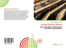 Bookcover of Arthog Railway Station