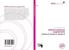 Couverture de ACES (nutritional supplement)