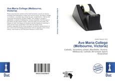 Bookcover of Ave Maria College (Melbourne, Victoria)