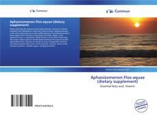 Portada del libro de Aphanizomenon Flos-aquae (dietary supplement)