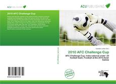 Bookcover of 2010 AFC Challenge Cup