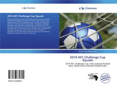 Bookcover of 2010 AFC Challenge Cup Squads