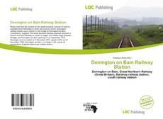 Buchcover von Donington on Bain Railway Station
