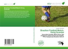 Bookcover of Brazilian Football Match-fixing Scandal