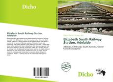 Обложка Elizabeth South Railway Station, Adelaide
