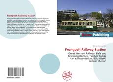 Bookcover of Frongoch Railway Station