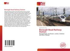 Bookcover of Borough Road Railway Station