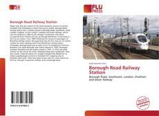 Portada del libro de Borough Road Railway Station