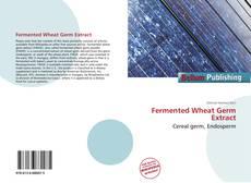 Portada del libro de Fermented Wheat Germ Extract