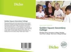 Обложка Golden Square Secondary College