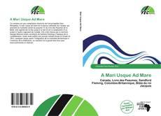 Bookcover of A Mari Usque Ad Mare
