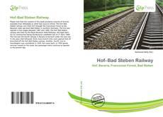 Bookcover of Hof–Bad Steben Railway