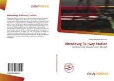 Borítókép a  Aberdovey Railway Station - hoz