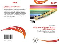 Bookcover of Little Yarra Steiner School & Kindergarten