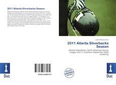 Bookcover of 2011 Atlanta Silverbacks Season