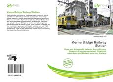 Bookcover of Kerne Bridge Railway Station