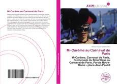 Bookcover of Mi-Carême au Carnaval de Paris