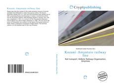 Bookcover of Kozani–Amyntaio railway line