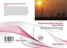 Bookcover of Fukushima Daiichi Nuclear Power Plant