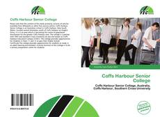 Couverture de Coffs Harbour Senior College