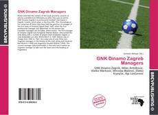 Bookcover of GNK Dinamo Zagreb Managers