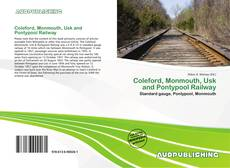Bookcover of Coleford, Monmouth, Usk and Pontypool Railway