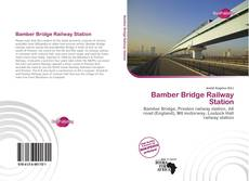 Bookcover of Bamber Bridge Railway Station