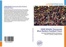 Portada del libro de 2008 Middle Tennessee Blue Raiders Football Team