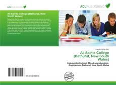Обложка All Saints College (Bathurst, New South Wales)