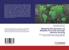 Обложка Mapping the dynamics of Wilpattu Sri Lanka through Remote Sensing