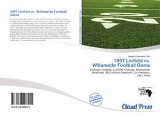 Bookcover of 1997 Linfield vs. Willamette Football Game